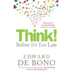 Think-Before-its-Too-Late_Edward-de-Bono